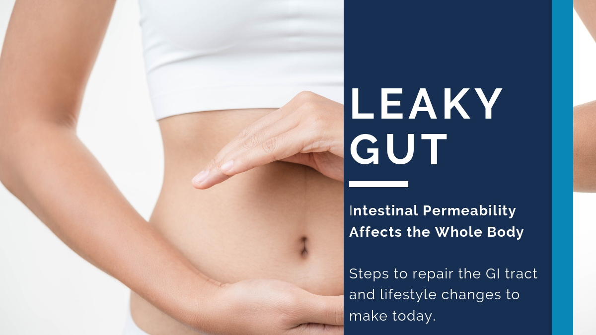 Leaky Gut: Intestinal Permeability Affects the Whole Body