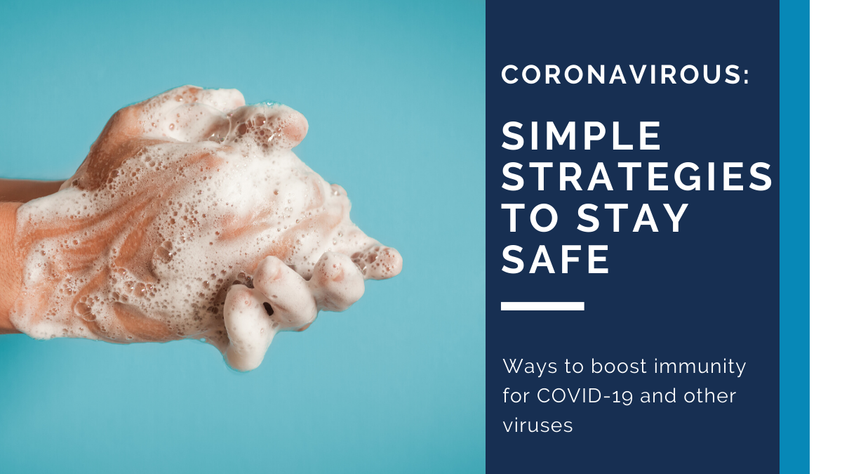 Coronavirus: Simple Strategies to Stay Safe Saint Louis Functional Medicine