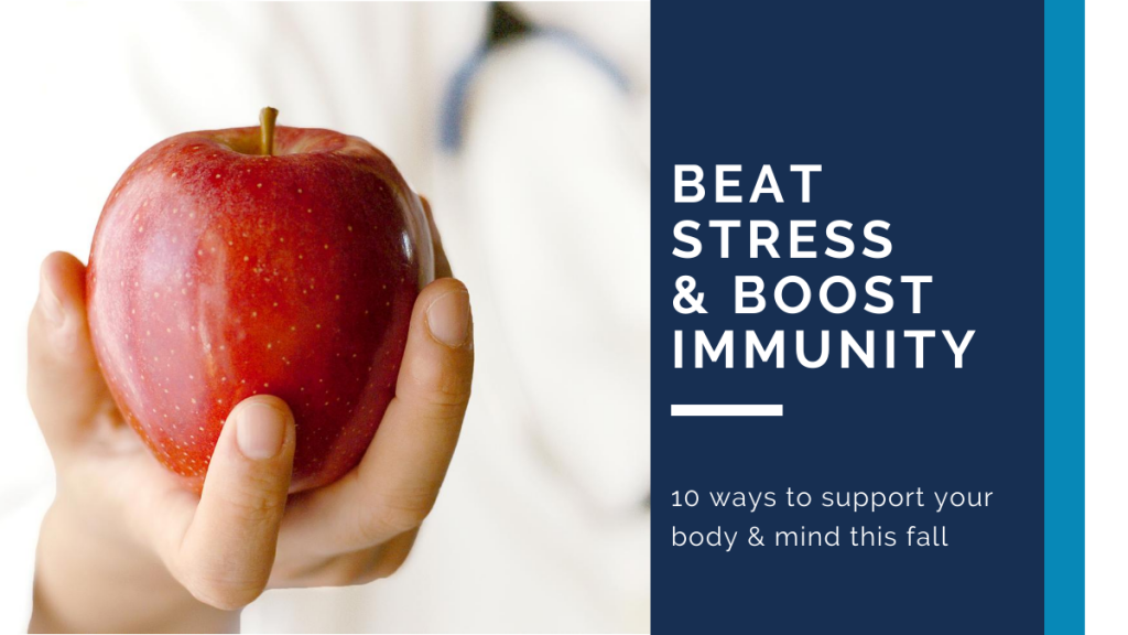 Beat Stress & Boost Immunity
