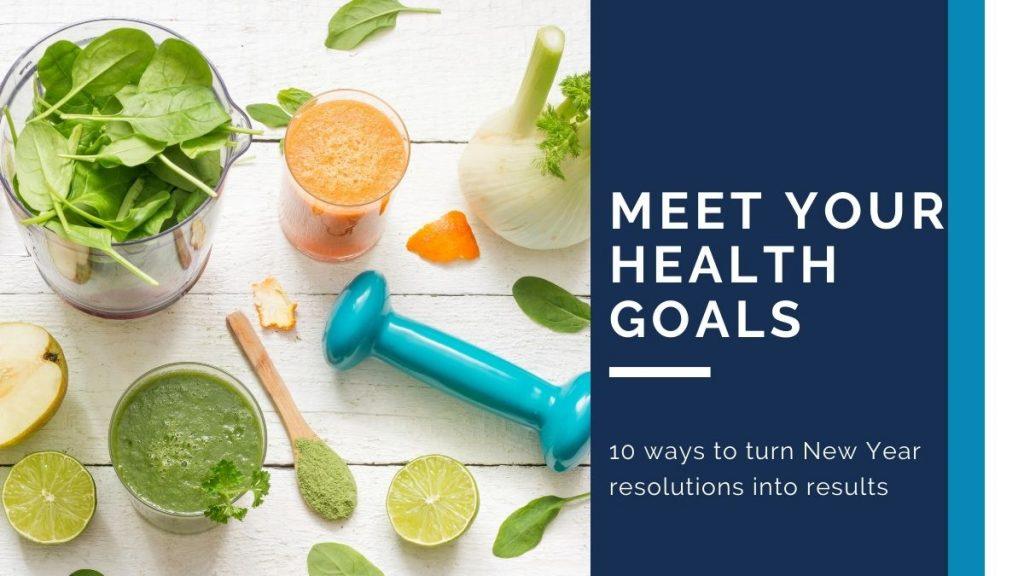 Meet Your Health Goals