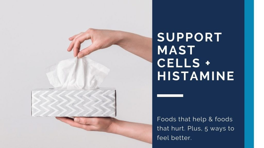 Support Mast Cells and Histamine with Functional Medicine
